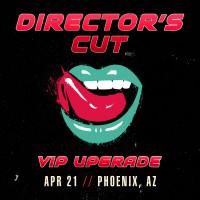 Apr 21 - Phoenix, AZ (Director's Cut)