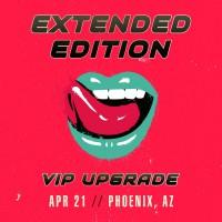 Apr 21 - Phoenix, AZ (Extended Edition)
