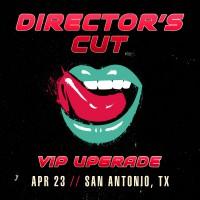 Apr 23 - San Antonio, TX (Director's Cut)