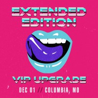 Dec 01 - Columbia, MO (Extended Edition)