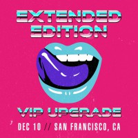 Dec 12 - San Francisco, CA (Extended Edition)