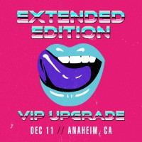 Dec 11 - Anaheim, CA (Extended Edition)
