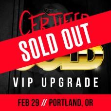 Feb 29 - Portland, OR (Certified Gold)
