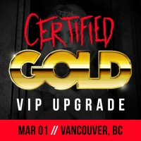 Mar 01 - Vancouver, BC (Certified Gold)