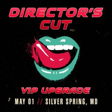 May 01 - Silver Spring, MD (Director's Cut)