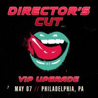 May 07 - Philadelphia, PA (Director's Cut)