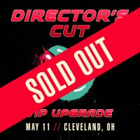 May 11 - Cleveland, OH (Director's Cut)