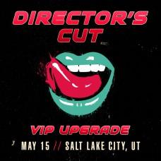 May 15 - Salt Lake City, UT (Director's Cut)