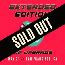 May 21 - San Francisco, CA (Extended Edition)