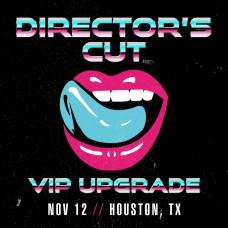 Nov 12 - Houston, TX (Director's Cut)