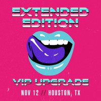 Nov 12 - Houston, TX (Extended Edition)