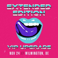 Nov 24 - Wilmington, DE (Extended Edition)
