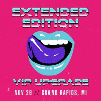 Nov 26 - Grand Rapids, MI (Extended Edition)
