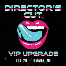 Nov 29 - Omaha, NE (Director's Cut)
