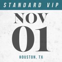 Nov 01 // Houston, TX [STANDARD VIP]