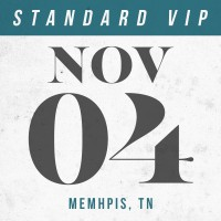 Nov 04 // Memphis, TN [STANDARD VIP]