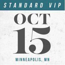 Oct 15 // Minneapolis, MN [STANDARD VIP]
