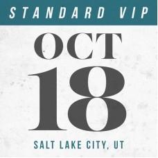 Oct 18 // Salt Lake City, UT [STANDARD VIP]