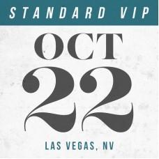 Oct 22 // Las Vegas, NV [STANDARD VIP]