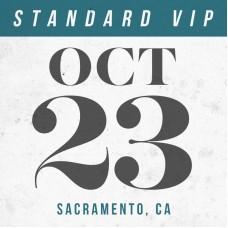 Oct 23 // Sacramento, CA [STANDARD VIP]