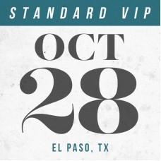 Oct 28 // El Paso, TX [STANDARD VIP]
