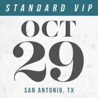 Oct 29 // San Antonio, TX [STANDARD VIP]