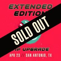 Apr 23 - San Antonio, TX (Extended Edition)